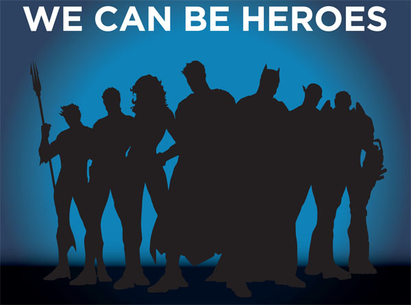 We Can be Heroes Campaign