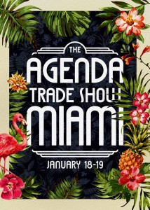 Agenda New York moves to Miami for winter show.